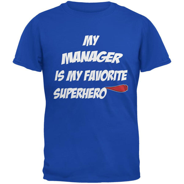 Manager is My Superhero Royal Adult T-Shirt