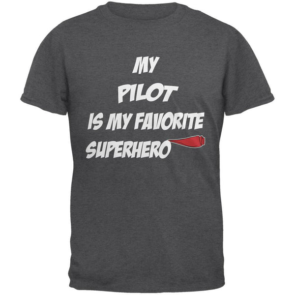 Pilot is My Superhero Dark Heather Adult T-Shirt