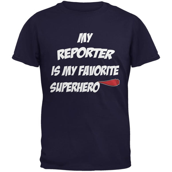 Reporter is My Superhero Navy Adult T-Shirt