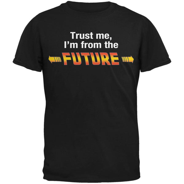 Trust Me Im from the Future Black Adult T-Shirt