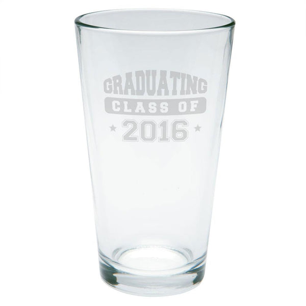 Graduation Graduating Class of 2016 Etched Pint Glass