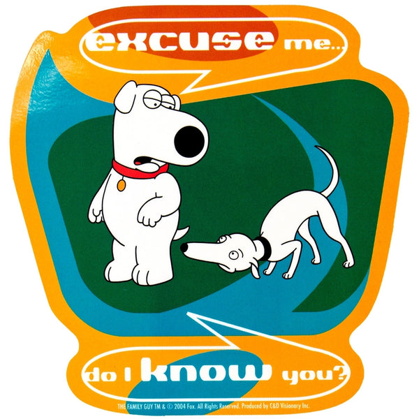 Family Guy - Do I Know You Decal