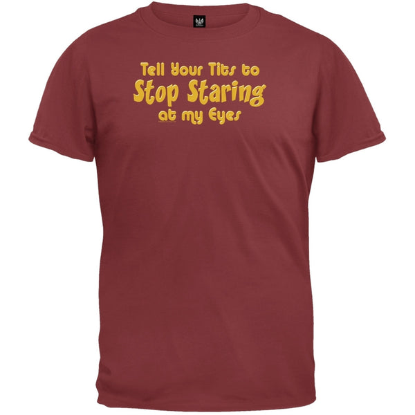 Stop Staring At My Eyes T-Shirt