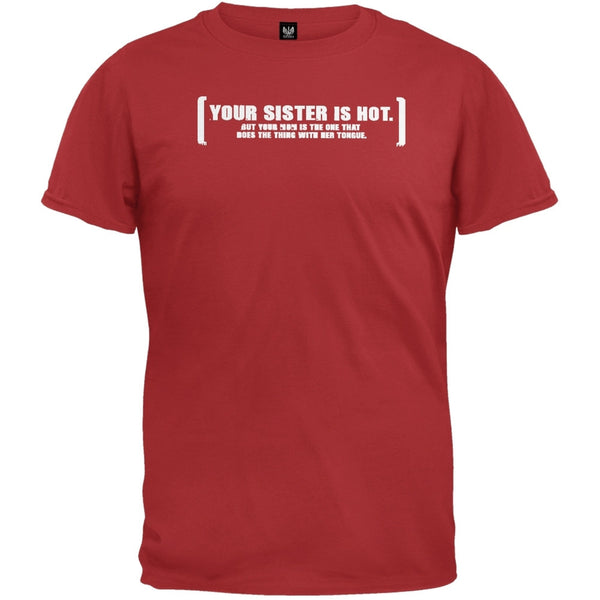 Your Sisters Hot T-Shirt