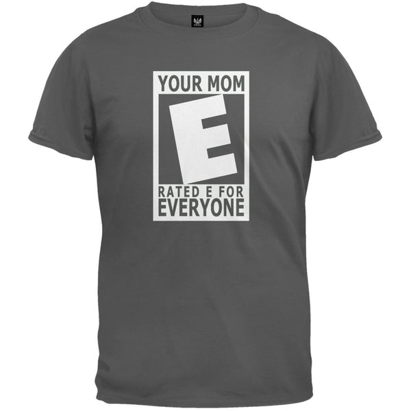 Your Mom Rated E Charcoal T-Shirt