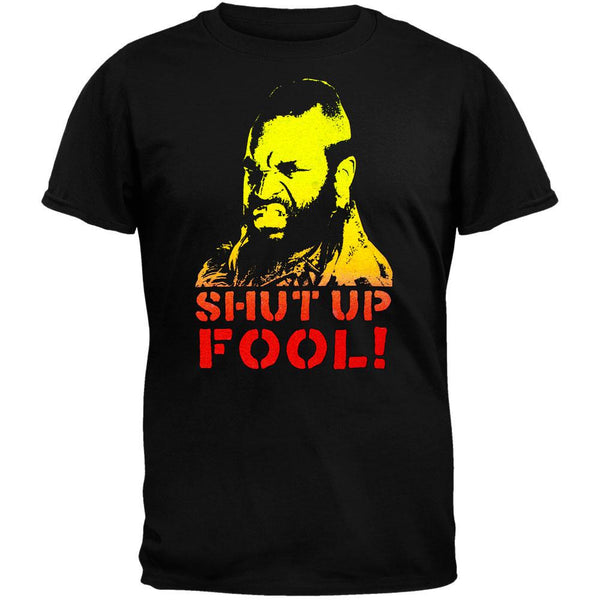 A-Team - Shut Up Fool T-Shirt