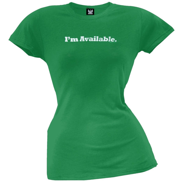I'm Available - Juniors T-Shirt