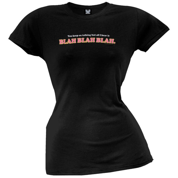 Blah Blah Blah Juniors T-Shirt