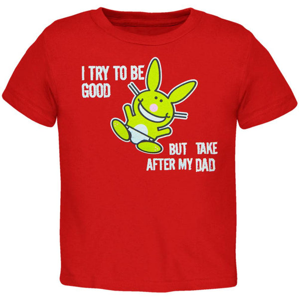 Happy Bunny - I Try To Be Dad Toddler T-Shirt