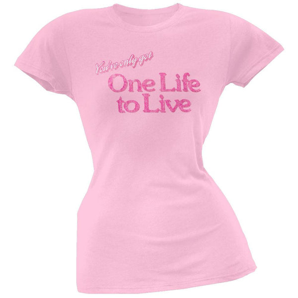 One Life To Live - You've Only Got Juniors T-Shirt