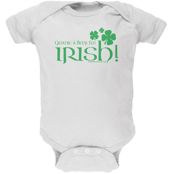 Gimmie A Beer I'm Irish Baby One Piece