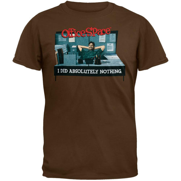 Office Space - Absolutely Nothing T-Shirt