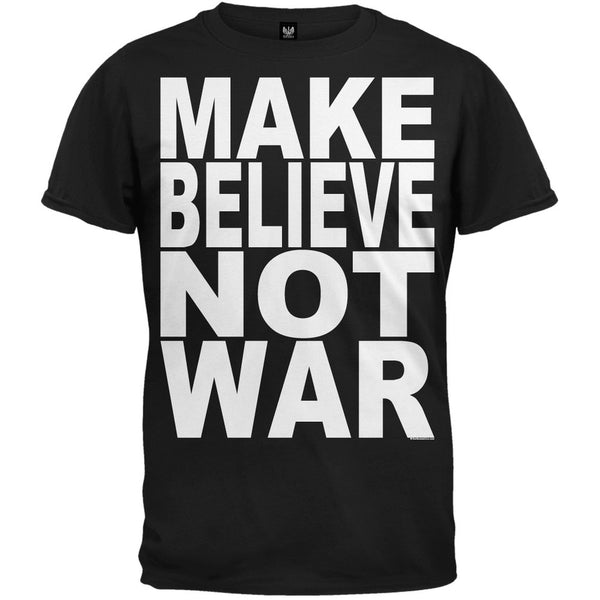 Make Believe Not War Black T-Shirt
