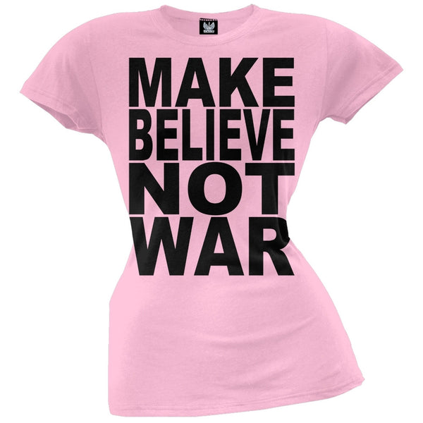 Make Believe Not War Light Pink Juniors T-Shirt