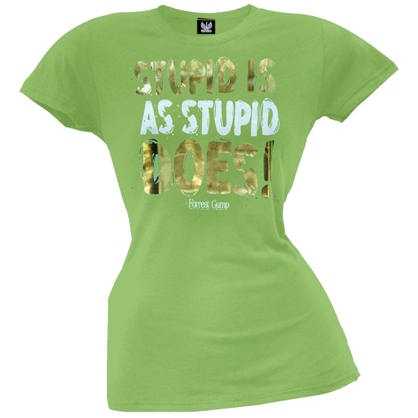 Forrest Gump - Stupid Is Juniors T-Shirt