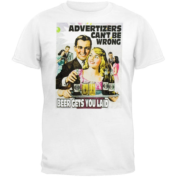 Advertisers Can't Be Wrong T-Shirt
