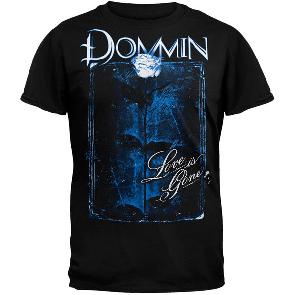 Dommin - Love Is Gone Soft T-Shirt
