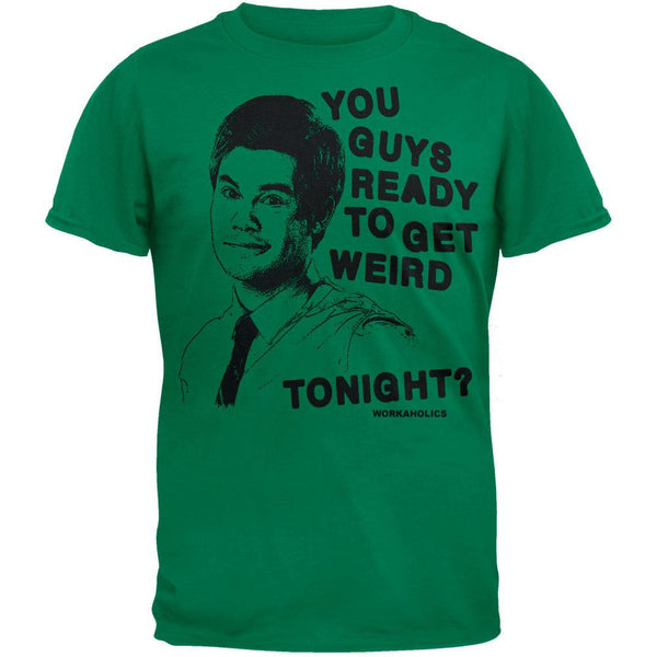 Workaholics - Ready To Get Weird T-Shirt