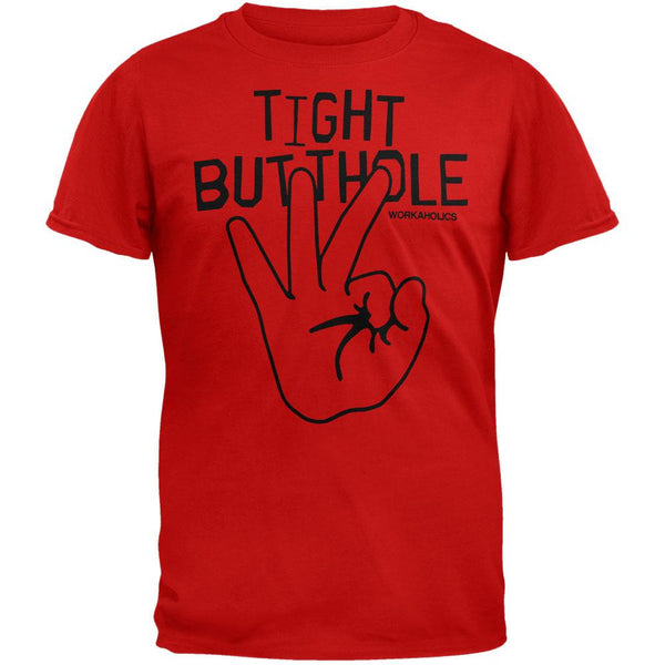 Workaholics - Tight Butthole T-Shirt