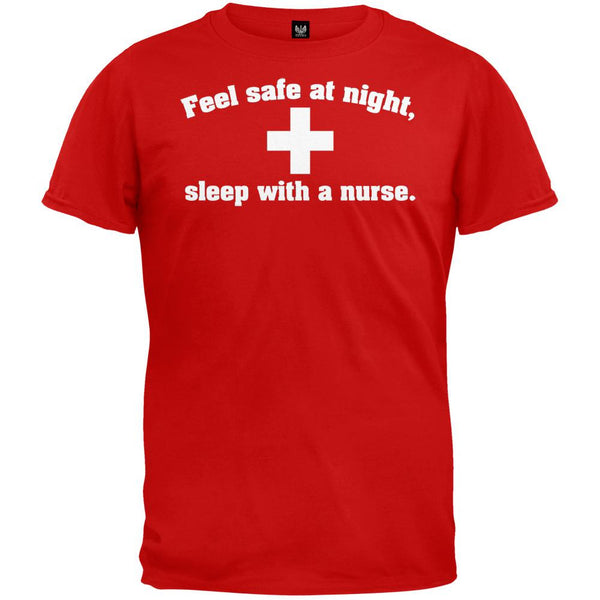 Feel Safe At Night Sleep With a Nurse Red T-Shirt