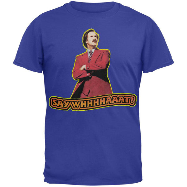 Anchorman 2?- Say What T-Shirt