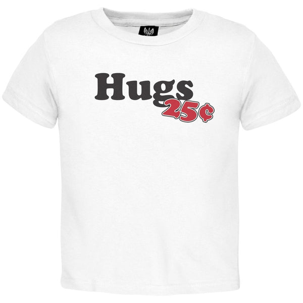 Hugs 25 Cents Toddler T-Shirt