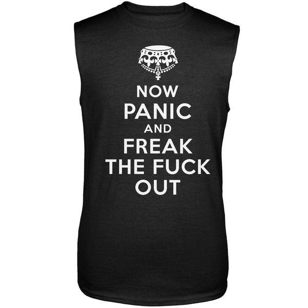 Now Panic and Freak the Fuck Out Sleeveless T-Shirt