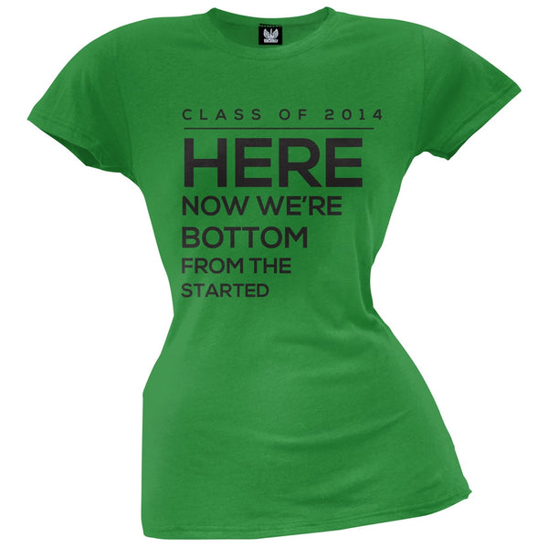 Started from the Bottom Now Were Here Juniors T-Shirt