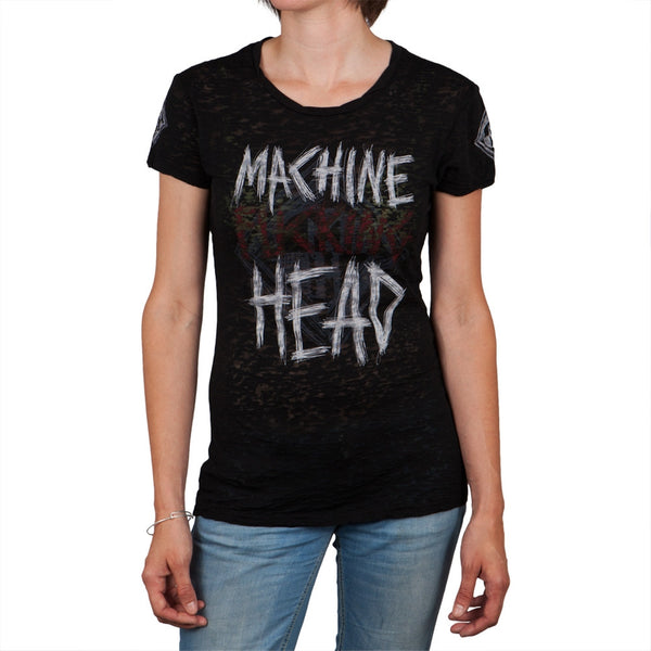 Machine Head - Machine Effin Head Burnout Juniors T-Shirt