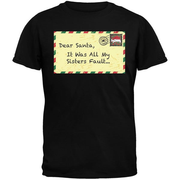 Dear Santa It Was All My Sisters Fault Black Youth T-Shirt