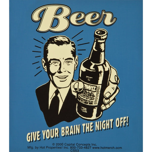 Give Your Brain The Night Off Decal