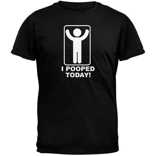 I Pooped Today Black Adult T-Shirt