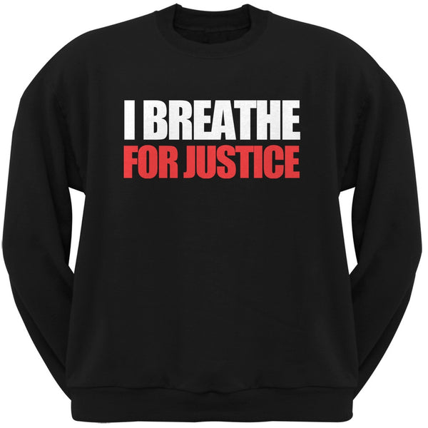 I Breathe For Justice Black Adult Crew Neck Sweatshirt