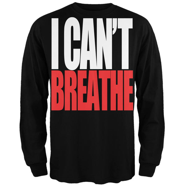 I Can't Breathe Bold Black Adult Long Sleeve T-Shirt