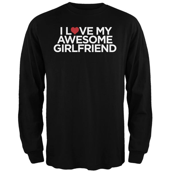 I Love My Awesome Girlfriend Black Adult Long Sleeve T-Shirt