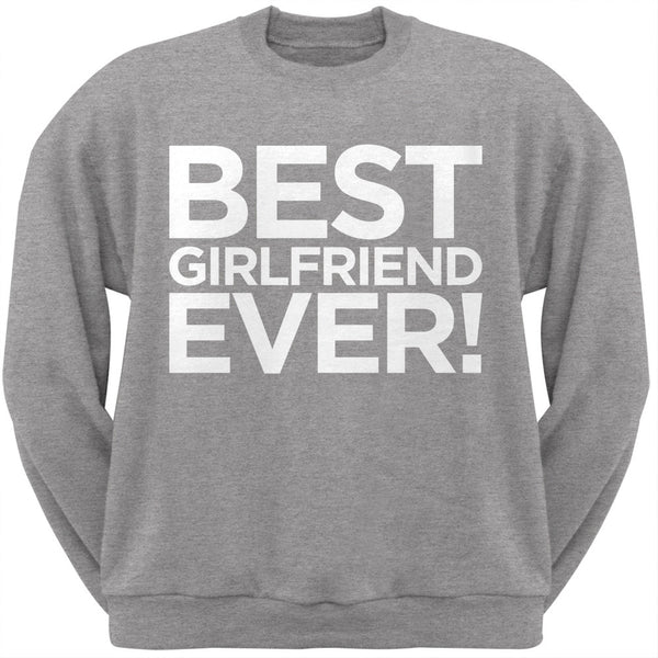 Best Girlfriend Ever Grey Adult Crew Neck Sweatshirt