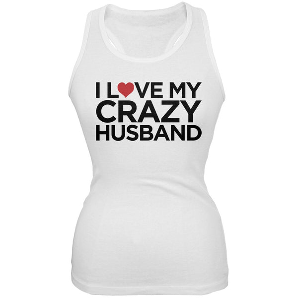 I Love My Crazy Husband White Juniors Soft Tank Top