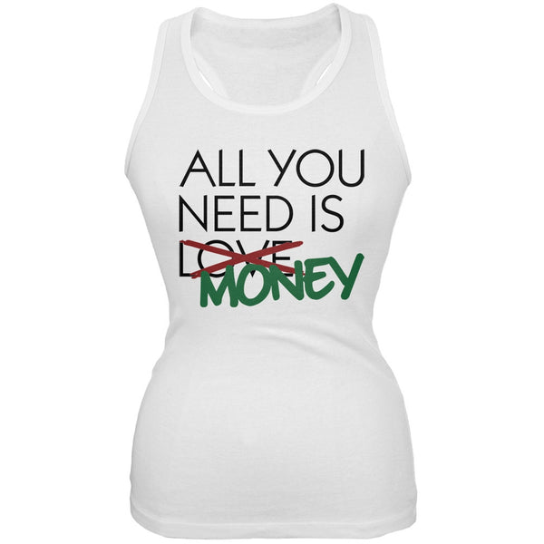 All You Need is Money, Not Love White Juniors Soft Tank Top