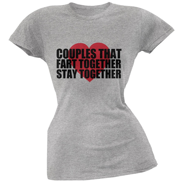 Couples That Fart Together Heather Grey Juniors Soft T-Shirt