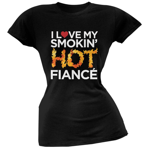 Valentine's Day Smokin Hot Fianc?? Black Soft Juniors T-Shirt