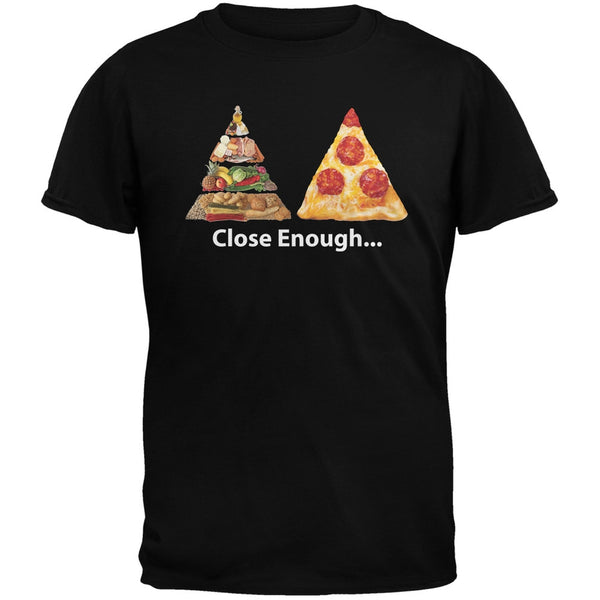 Close Enough Food Pyramid And Pizza Black Adult T-Shirt