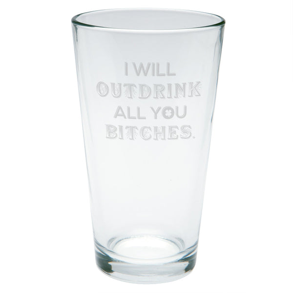 St. Patricks Day - I Will Outdrink All You Bitches Etched Pint Glass