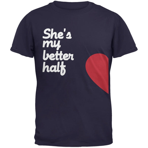She's My Better Half Navy Adult T-Shirt