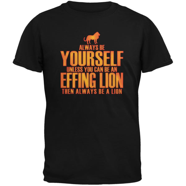 Always Be Yourself Effing Lion Black Youth T-Shirt