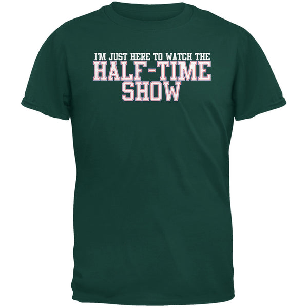 Big Game Half Time Show Forest Green Adult T-Shirt