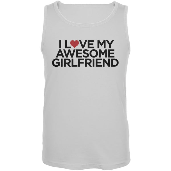 I Love My Awesome Girlfriend White Adult Tank Top