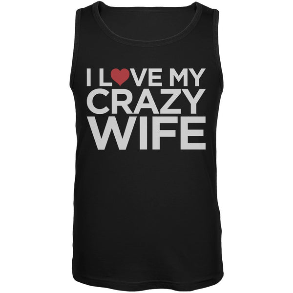 I Love My Crazy Wife Black Mens Tank Top