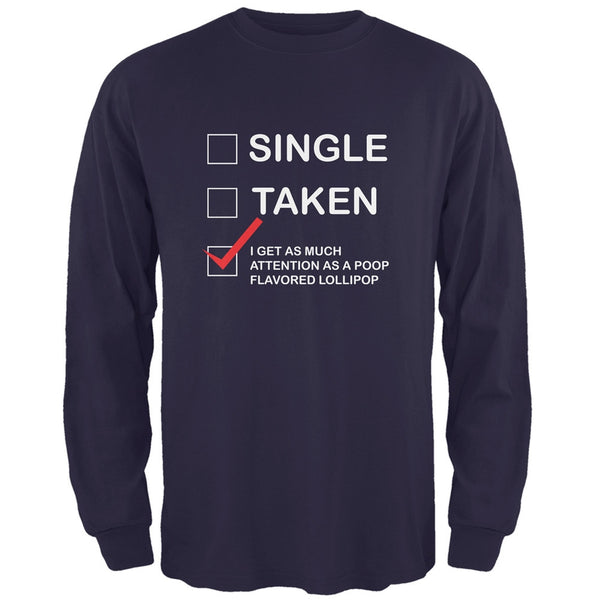Valentine's Day I Get No Attention Navy Adult Long Sleeve T-Shirt