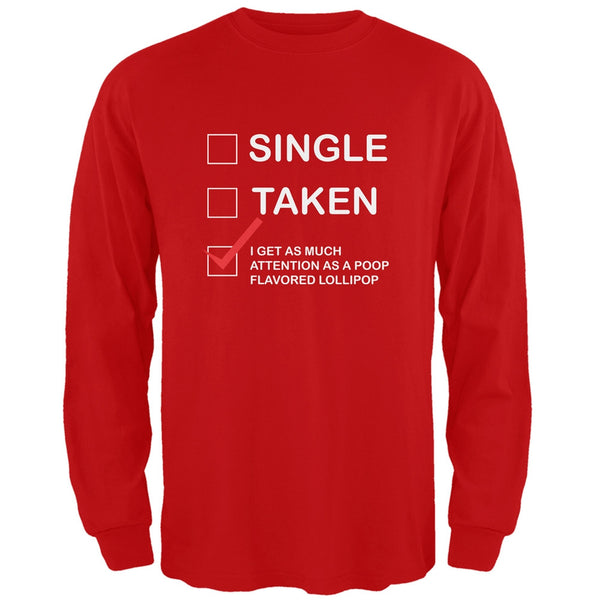 Valentine's Day I Get No Attention Red Adult Long Sleeve T-Shirt