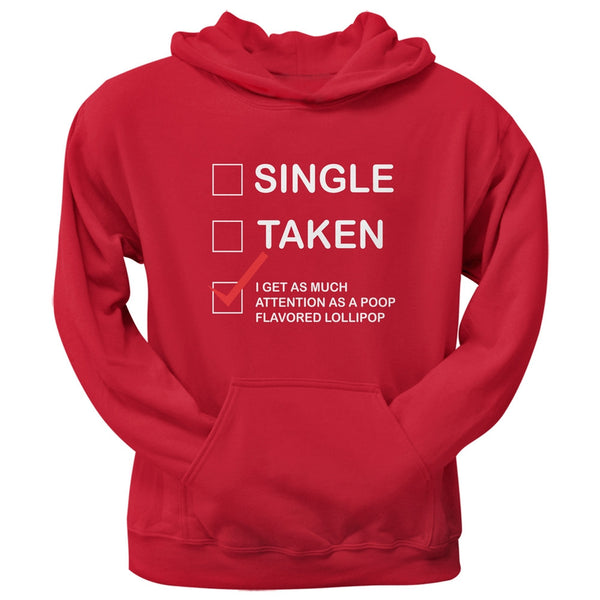 Valentine's Day I Get No Attention Red Pullover Hoodie